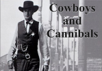cowboys and cannibals
